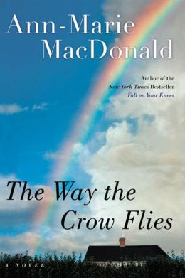 The Way the Crow Flies: A Novel