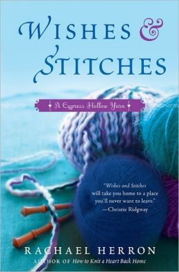 Wishes and Stitches (Cypress Hollow Yarn Series)
