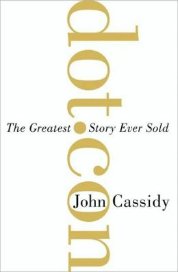 Dot.Con: The Greatest Story Ever Sold