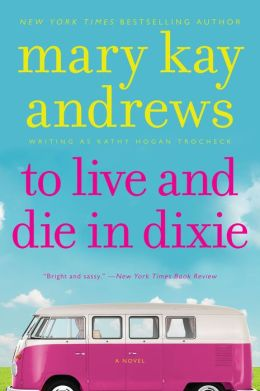A To Live & Die In Dixie: Callahan Garrity Mystery