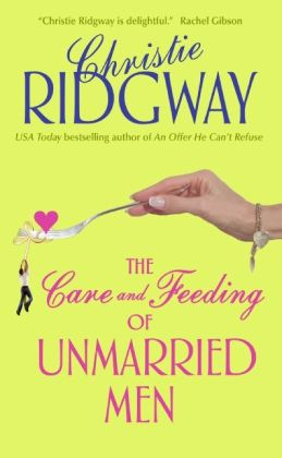 The Care and Feeding of Unmarried Men