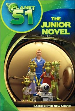Planet 51: The Junior Novel