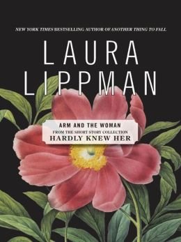 ARM and the Woman (From the Short Story Collection, Hardly Knew Her)
