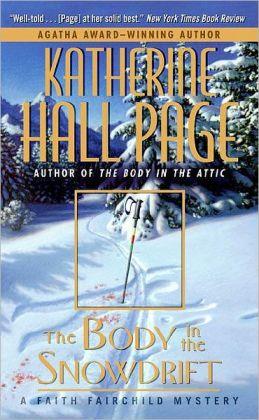 The Body in the Snowdrift (Faith Fairchild Series #15)