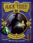 Book Cover Image. Title: The Magic Thief (Magic Thief Series #1), Author: Sarah Prineas