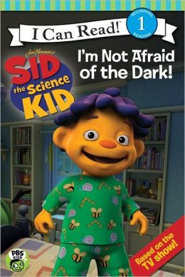 Sid the Science Kid: I'm Not Afraid of the Dark!