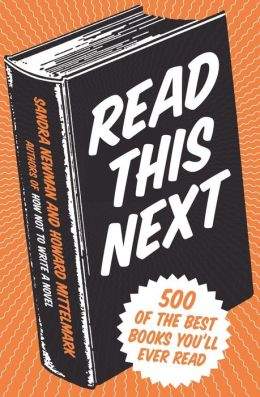 Read This Next: 500 of the Best Books You'll Ever Read
