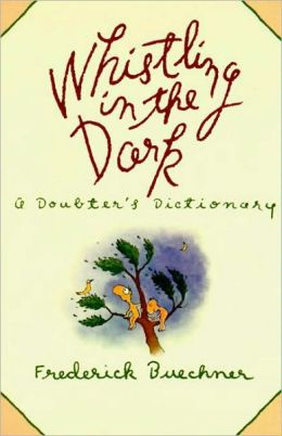 Whistling in the Dark: An ABC Theologized