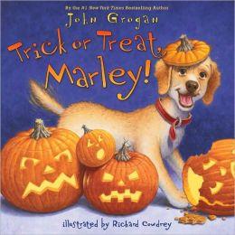 Trick or Treat, Marley! (Marley Series)