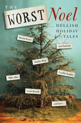 The Worst Noel: Hellish Holiday Tales