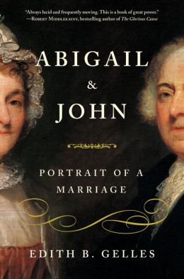 Abigail and John: Portrait of a Marriage