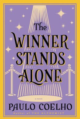 The Winner Stands Alone: A Novel