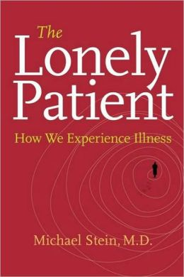 Lonely Patient: How We Experience Illness