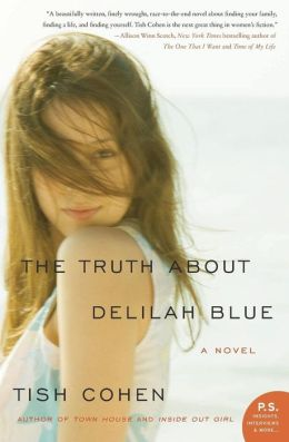 The Truth About Delilah Blue: A Novel