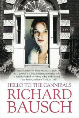 Hello to the Cannibals