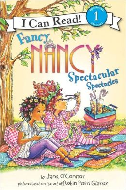 Fancy Nancy: Spectacular Spectacles (I Can Read Series Level 1)