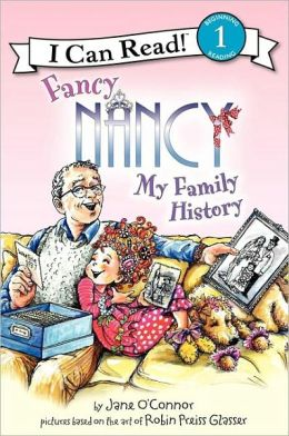 Fancy Nancy: My Family History (I Can Read Book 1 Series)