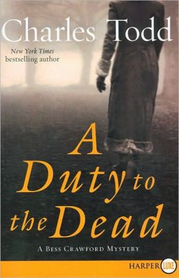 A Duty to the Dead (Bess Crawford Series #1)