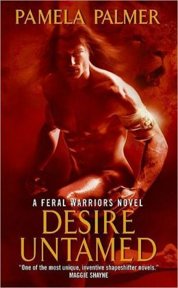 Desire Untamed (Feral Warriors Series #1)