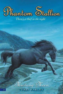 Phantom Stallion #2: Mustang Moon