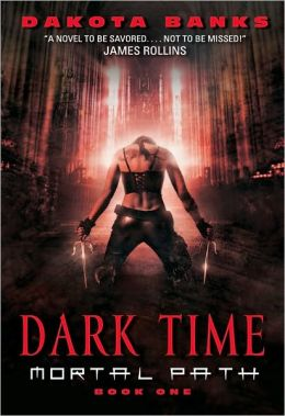 Dark Time (Mortal Path Series #1)