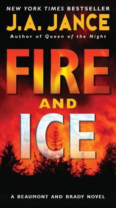 Fire and Ice (Joanna Brady Series #14 / J. P. Beaumont Series #19)