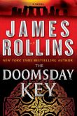 Book Cover Image. Title: The Doomsday Key (Sigma Force Series), Author: James Rollins