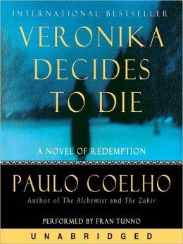 VERONIKA DECIDES TO DIE PAULO COELHO PDF DOWNLOAD DOWNLOAD
