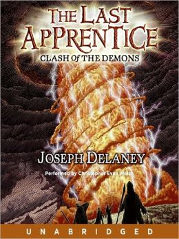 Clash of the Demons (Last Apprentice Series #6)