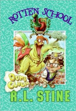 Dumb Clucks (Rotten School Series #16)