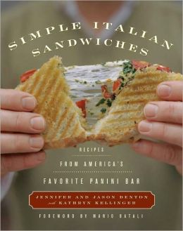 Simple Italian Sandwiches: Recipes from New York's Favorite Panini Bar (PagePerfect NOOK Book)