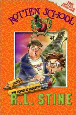 Dudes, the School Is Haunted! (Rotten School Series #7)