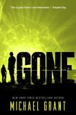 Book Cover Image. Title: Gone (Gone Series #1), Author: Michael Grant