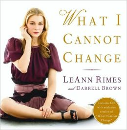 What I Cannot Change