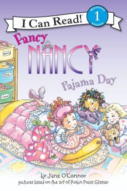 Fancy Nancy: Pajama Day (I Can Read Series Level 1)