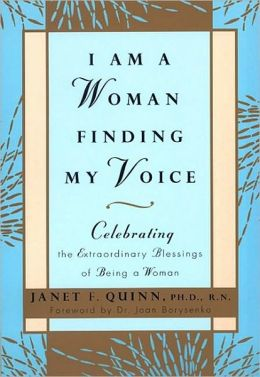 I Am a Woman Finding My Voice: Celebrating the Extraordinary Blessings of Being a Women