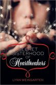 Secret Sisterhood of Heartbreakers