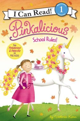 Pinkalicious: School Rules! (I Can Read Book 1 Series)