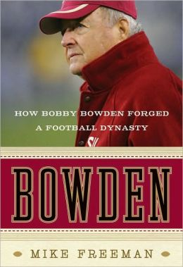 Bowden: The Life and Legacy of Bobby Bowden