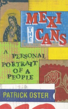 Mexicans: A Personal Portrait of a People