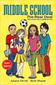 Book Cover Image. Title: Middle School:  The Real Deal: From Cafeteria Food to Combination Locks, Author: Juliana Farrell