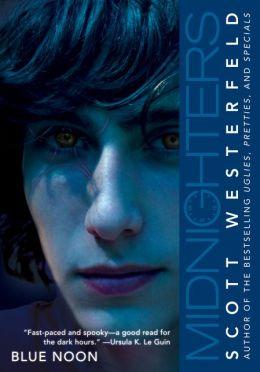 Blue Noon (Midnighters Series #3)