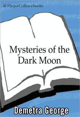 Mysteries of the Dark Moon