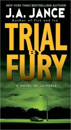 Trial by Fury (J. P. Beaumont Series #3)