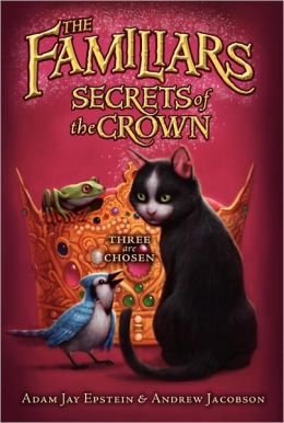 Secrets of the Crown (Familiars Series #2)