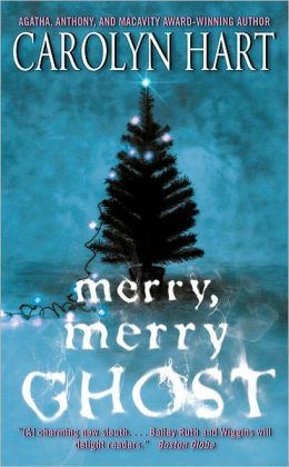 Merry, Merry Ghost (Bailey Ruth Raeburn Series #2)