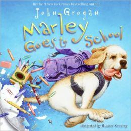 Marley Goes to School (Marley Series)