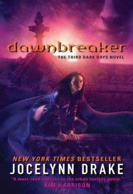 Dawnbreaker (Dark Days Series #3)