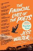 Book Cover Image. Title: The Financial Lives of the Poets, Author: Jess Walter