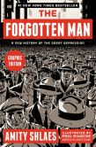 Book Cover Image. Title: The Forgotten Man Graphic Edition:  A New History of the Great Depression, Author: Amity Shlaes